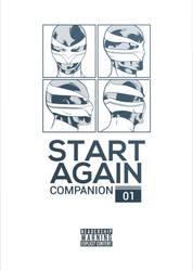 START AGAIN Companion #1 design work
