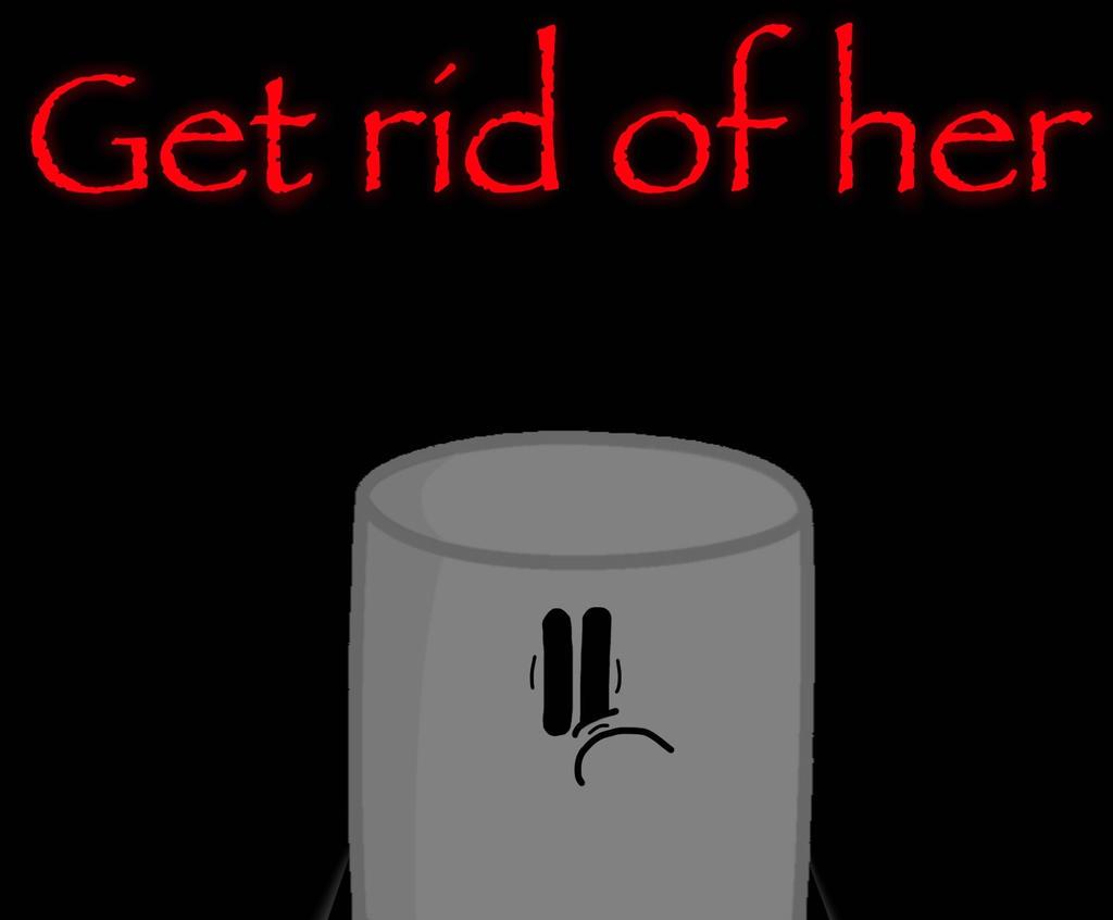 Get Rid Of Her By Sugar Creatorofsfdi On Deviantart