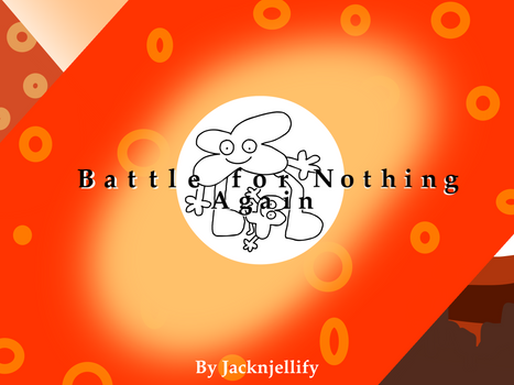 Battling For Nothing Once Again
