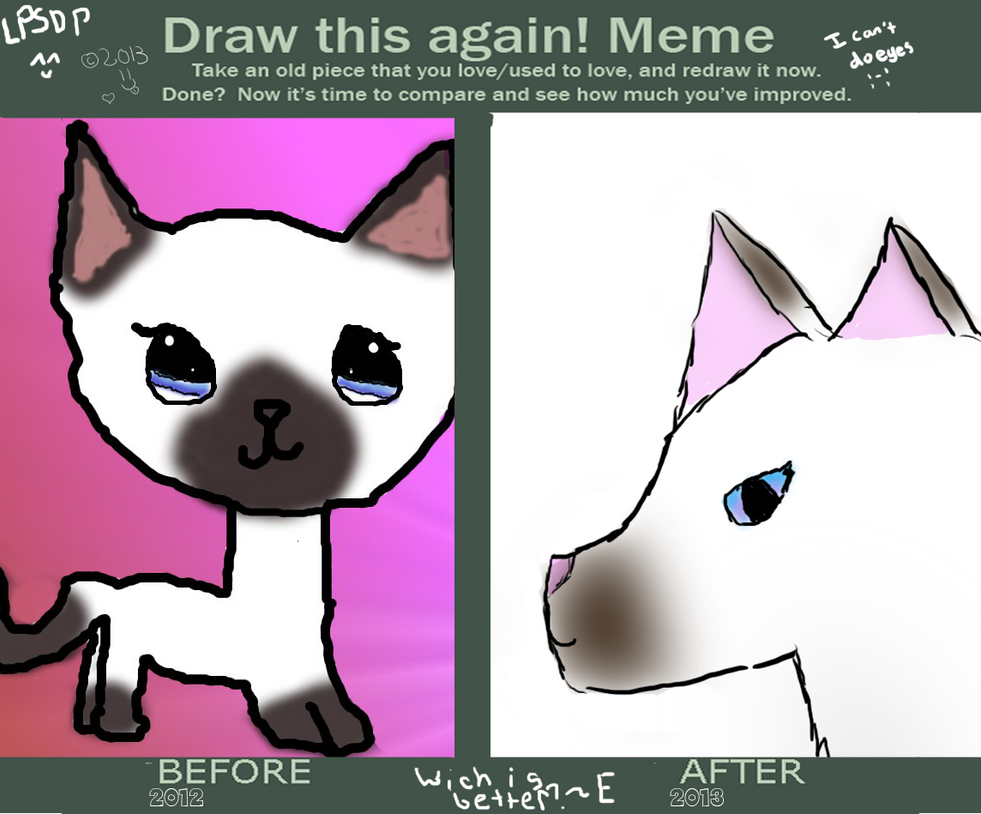 Draw it again meme 2012 2013 by lpsdreamprouductions on for Draw this again meme template