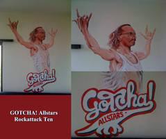 GOTCHA! Allstars - Rockattack Ten '11