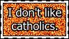 Stamp: Anti-Catholics