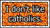 Stamp: Anti-Catholics by N7-Commander