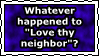 Love Thy Neighbor by N7-Commander