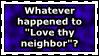 Love Thy Neighbor by N7-Commander