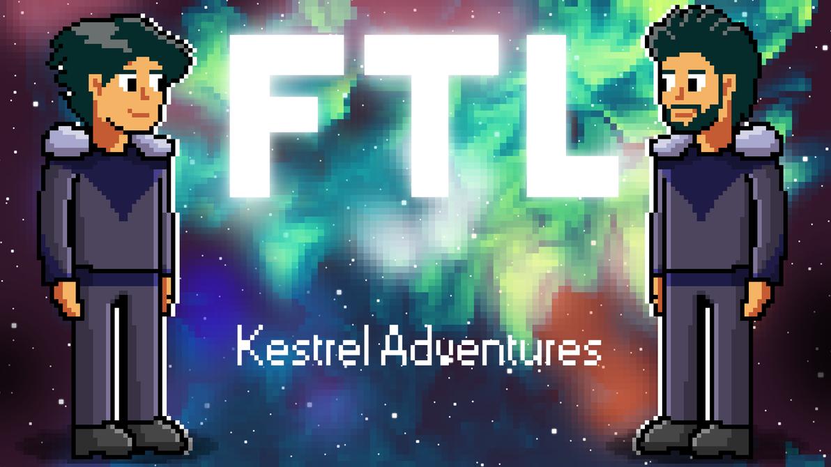FTL Kestrel Adventures Ep. 1 by Wonderwig
