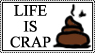 Life is crap by Ravenfire5