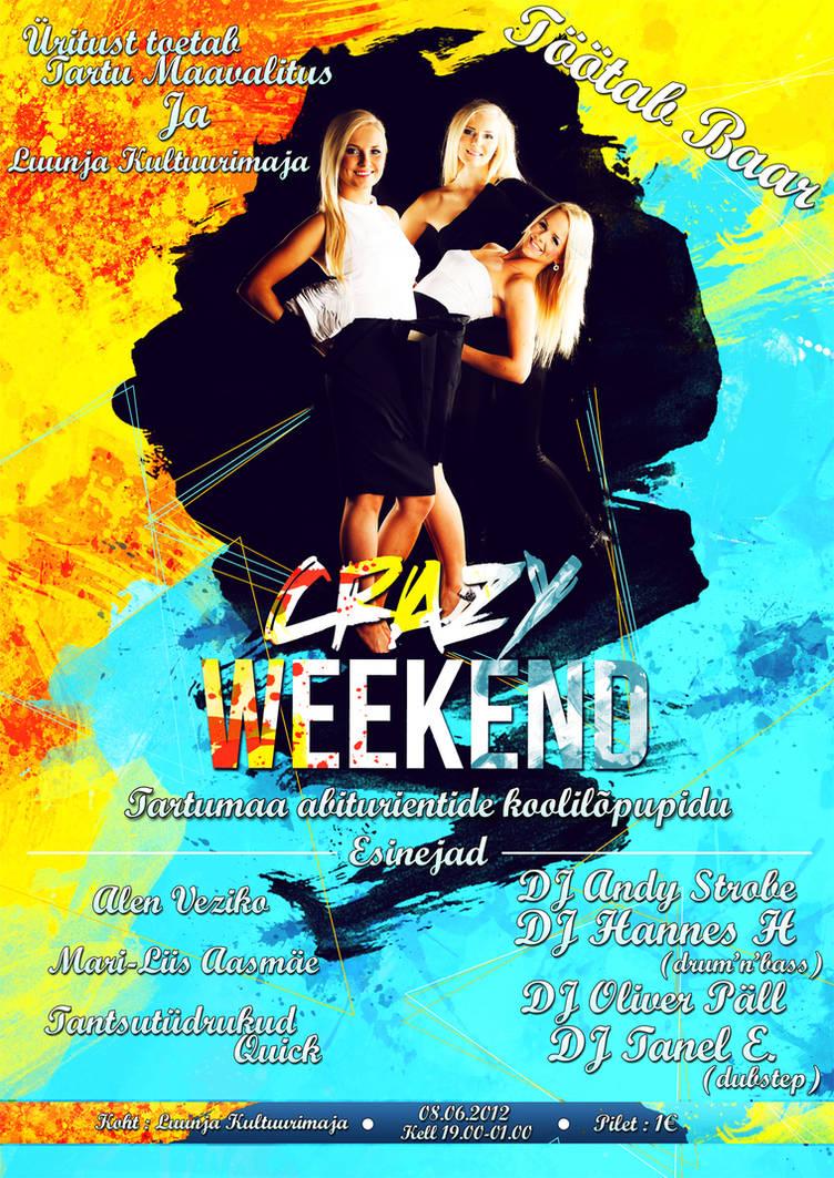 Crazy Weekend Postar
