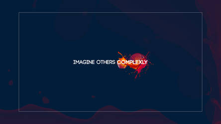 Imagine others complexly