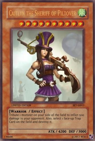 Caitlyn (LoL): Yu-Gi-Oh! Card by PopPixieRex on DeviantArt