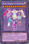 Human Bearers of Harmony (MLP): Yu-Gi-Oh! Card