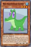 Neo-Equestrian Gummy (MLP): Yu-Gi-Oh! Card