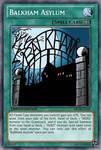 Balkham Asylum (MLP): Yu-Gi-Oh! Card