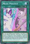 Music Practice (MLP): Yu-Gi-Oh! Card