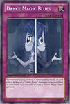 Dance Magic Blues (MLP): Yu-Gi-Oh! Card by PopPixieRex
