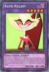 Katie Killjoy (Hazbin Hotel): Yu-Gi-Oh! Card by PopPixieRex