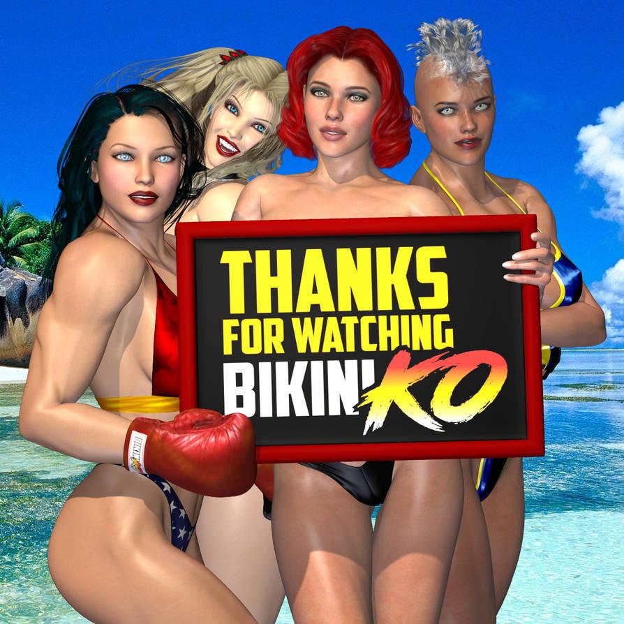 Thanks For Watching BikiniKO!