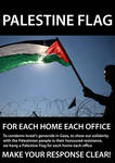 PALESTINE FLAG FOR EACH HOME