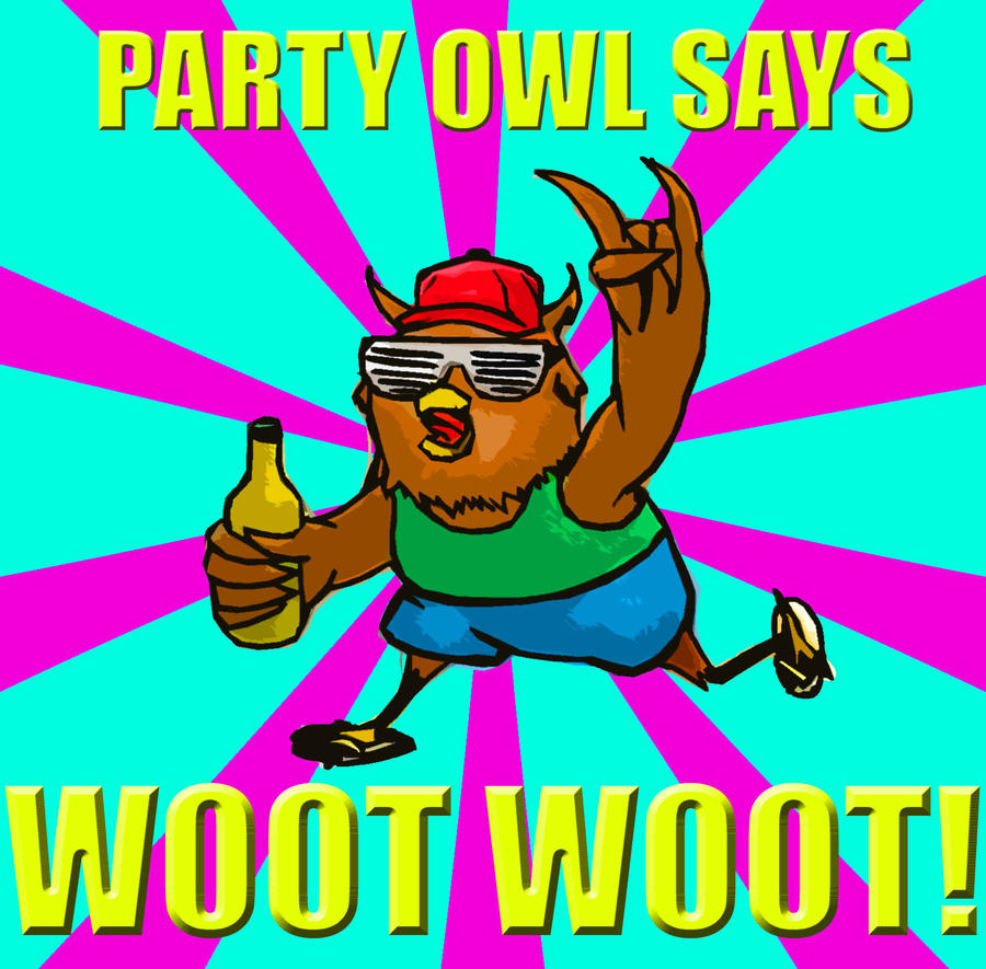 party_owl_says_woot_woot_by_nix916-d30iq