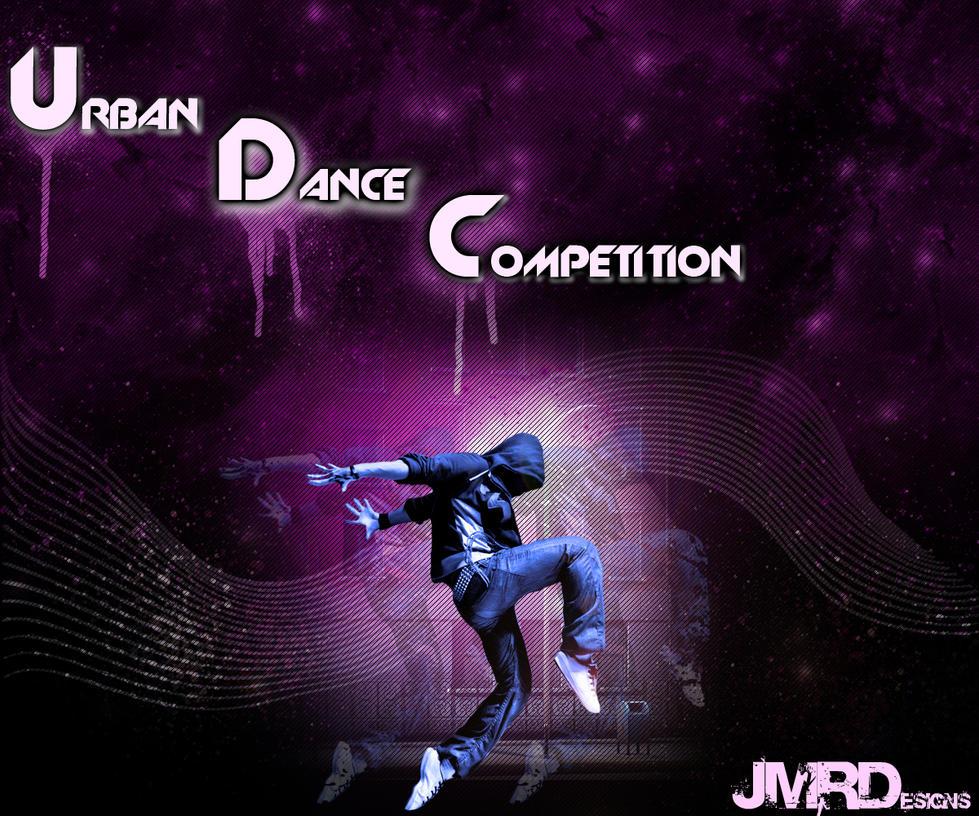 Urban Dance Competition By MrJMRDesigns