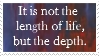 Emerson: It is not the length of life, but the dep by EnigmaticBibliophile