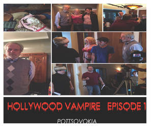 Hollywood Vamp  DAY 1 OF FILMING THE WEB SHOW by TOMCAVANAUGH