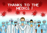 Thanks to the medics facing the Coronavirus ! by Si-Nister