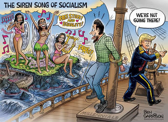 The Siren Song of Socialism by Ben Garrison by Fujin777