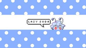Lazy Soda