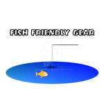 Fish Friendly Gear