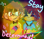 Stay Determined!!