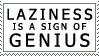 Laziness is a Sign of Genius by Sleepwalks