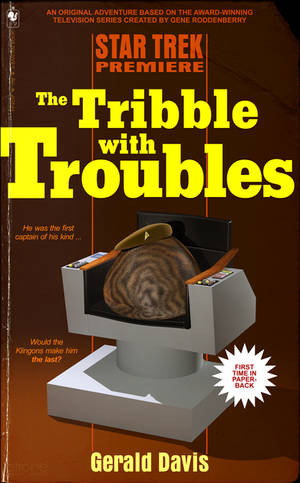 The Tribble With Troubles - TrekBBS July Challenge