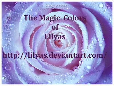 The Magic Colors of Lilyas by Lady-Compassion