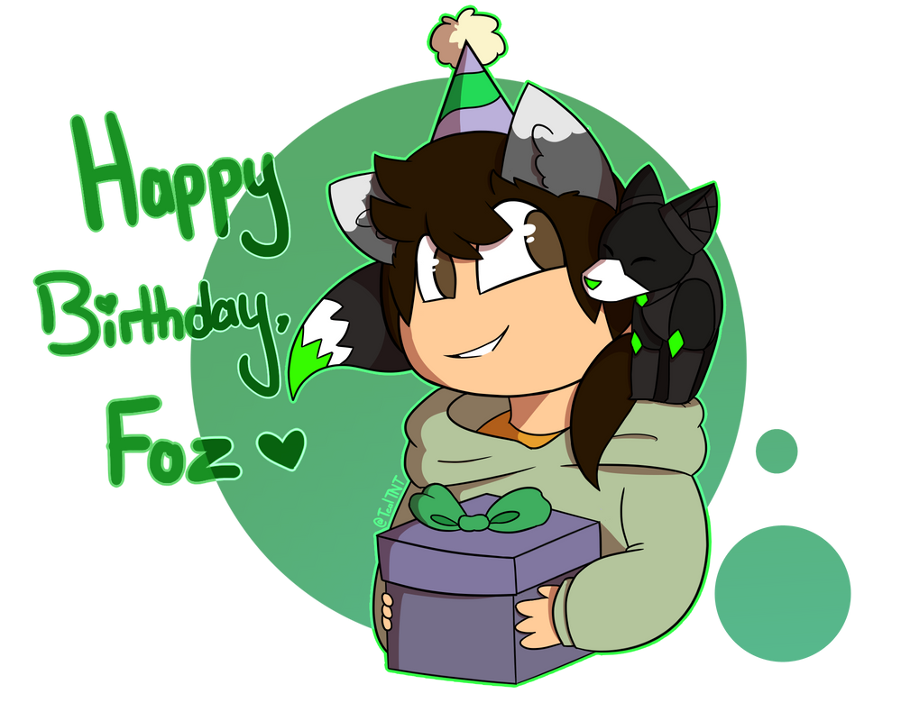 Happeh Birfday, Foz by TealTNT