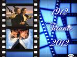 Titanic 1912 * 2012