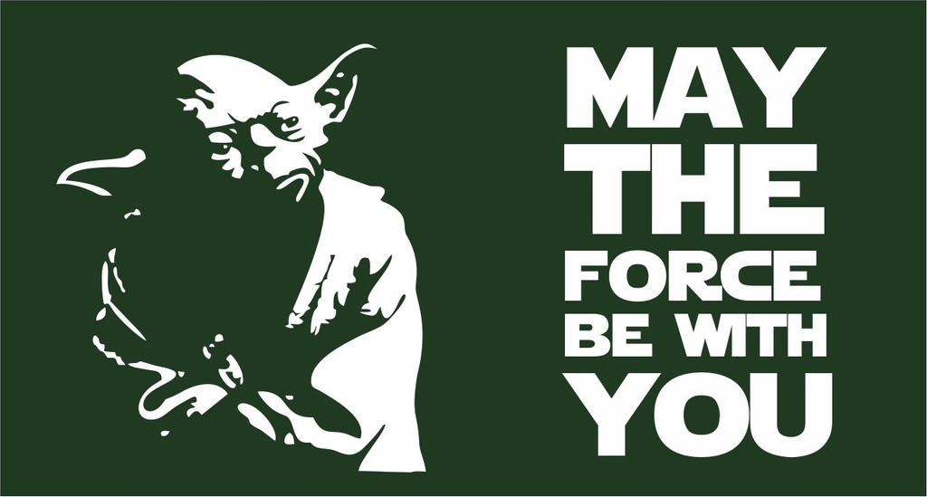 May the Force be with You   Yoda Flag