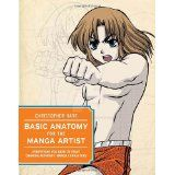 BASIC ANATOMY FOR THE MANGA ARTIST by Christopher-Hart
