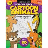 YOU CAN DRAW CARTOON ANIMALS by Christopher-Hart