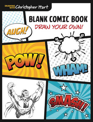Blank Comic Book - For Artists by Christopher-Hart