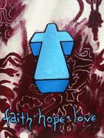 Faith Hope Love by NewWorldPunk