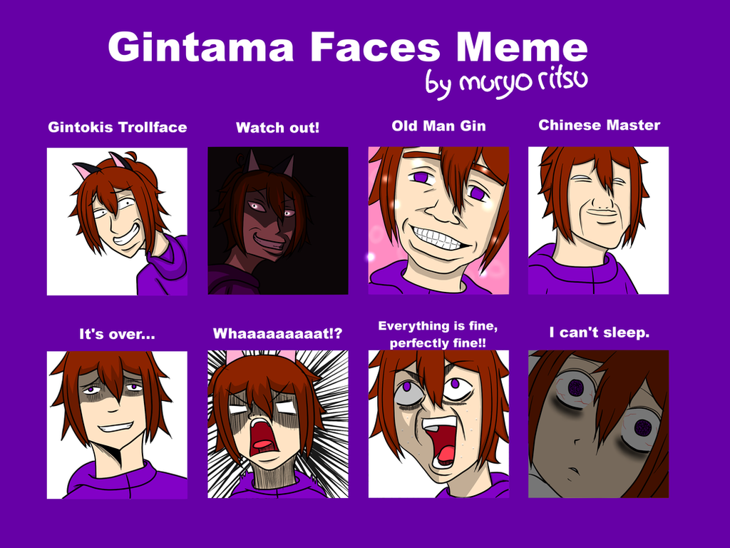 Meme Gintama: Gintama Faces Meme XD By MuryoRitsu On DeviantArt