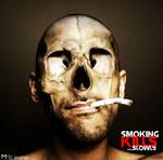 Smoking kills....slowly