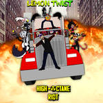 Lemon Twist - High-Octane Riot