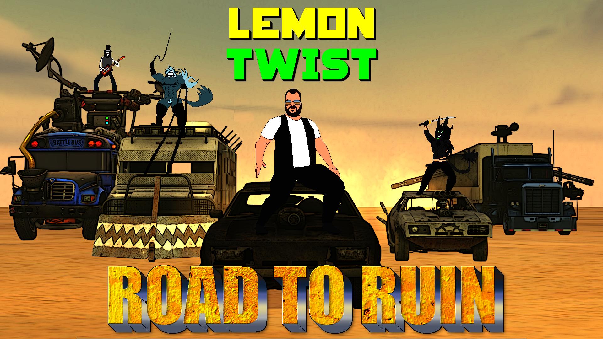 Lemon Twist - Road To Ruin