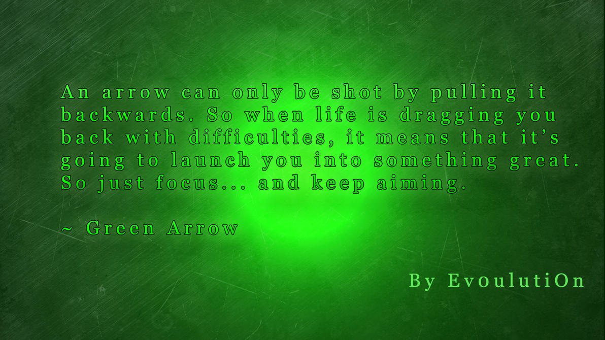 Arrow Quotes Life Inspiration Green Arrow Quoteev0Ulution On Deviantart