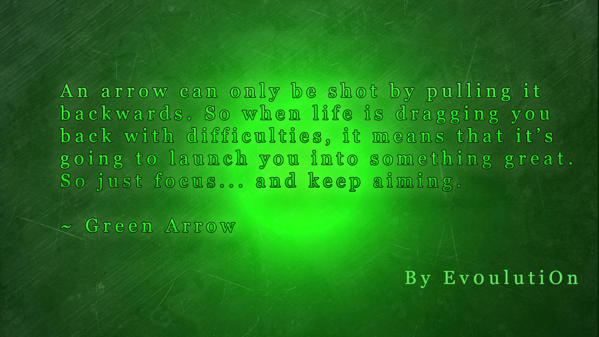 Arrow Quotes Life Green Arrow Quoteev0Ulution On Deviantart
