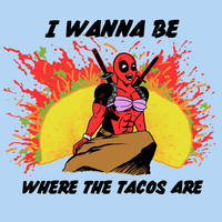Where The Tacos Are by HillaryWhiteRabbit
