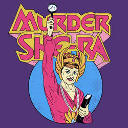 Murder, She Ra by HillaryWhiteRabbit