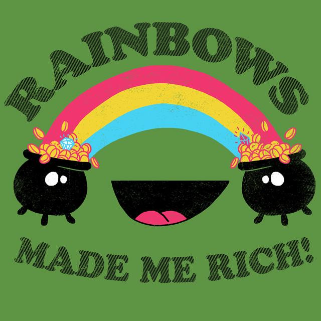 Rainbows Made Me Rich! by HillaryWhiteRabbit